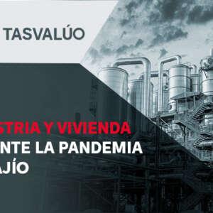 Industria y Vivienda durante la Pandemia en Bajío
